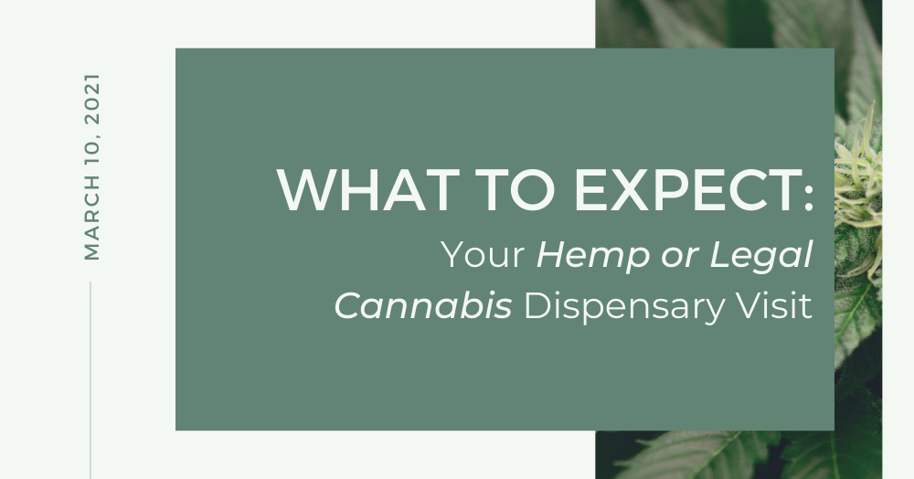 Grass Roots_ What to Expect - Your Hemp or Legal Cannabis Dispensary Visit